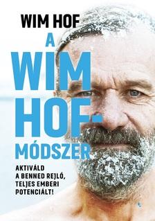 Wim Hof - A Wim Hof- módszer