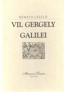 Németh László - VII. Gergely / Galilei [antikvár]