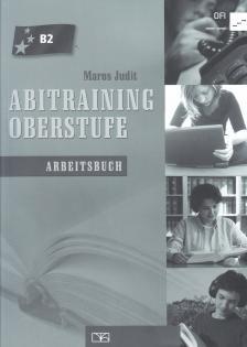 Maros Judit - Abitraining oberstufe - Arbeitsbuch 56505/m