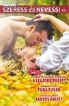 Karen Toller Whittenburg, Kimberly Raye, Crystal Greene - Szeress és nevess! 41. kötet - A legjobb recept, Fura fuvar, Tartós őrizet [eKönyv: epub, mobi]