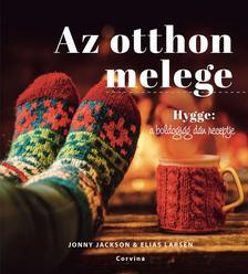 J.Jackson - E. Larsen - Az otthon melege - Hygge: a boldogság dán receptje
