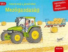 Susanne Gernhäuser - Ismerd meg a járműveket - Mezőgazdaság