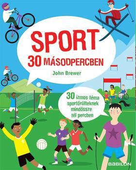 John Brewer - Sport 30 másodpercben