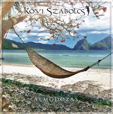 Kövi Szabolcs - Álmodozás (meditatív zene)
