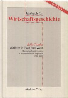 Tomka Béla - Welfare in East and West [antikvár]