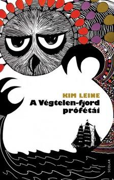 Kim Leine - A Végtelen-fjord prófétái [eKönyv: epub, mobi]