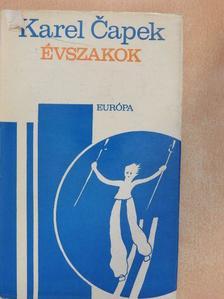 Karel Čapek - Évszakok [antikvár]