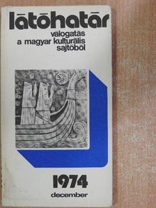 Aczél György - Látóhatár 1974. december [antikvár]