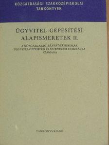 Ferenczi István - Ügyvitel-gépesítési alapismeretek II. [antikvár]