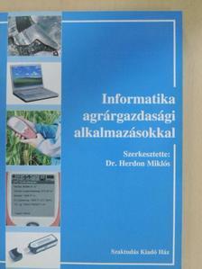 Dr. Fazekasné dr. Kiss Mária - Informatika agrárgazdasági alkalmazásokkal [antikvár]