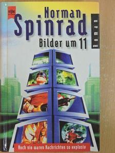 Norman Spinrad - Bilder um 11 [antikvár]