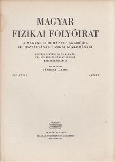 Jánossy Lajos - Magyar fizikai folyóirat XIX. kötet 6. füzet [antikvár]