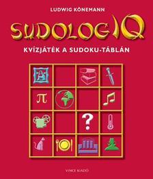 Ludwig Könemann - SudologIQ - Kvízjáték a Sudoku-táblán