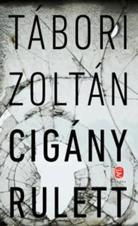 TÁBORI Zoltán - Cigány rulett