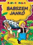Babszem Jankó - Pöttöm mesék