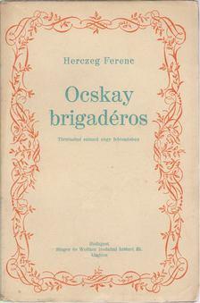Herczeg Ferenc - Ocskay brigadéros [antikvár]