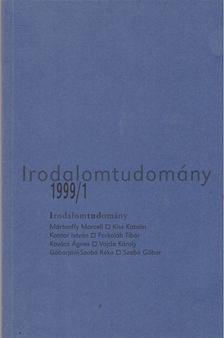 Kabdebó Lóránt - Irodalomtudomány 1999/1 [antikvár]