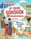Cath Senker - Az ókori görögök 30 másodpercben