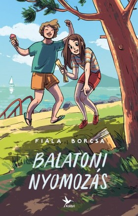 Fiala Borcsa - Balatoni nyomozás [eKönyv: epub, mobi]