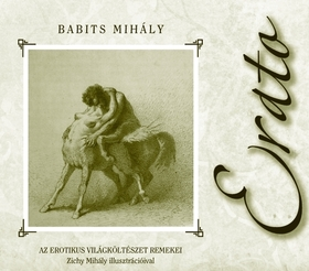 Babits Mihály - ERATO ZICHY MIHÁLY ILLUSZTRÁCIÓIVAL - KEMÉNY BORÍTÓS