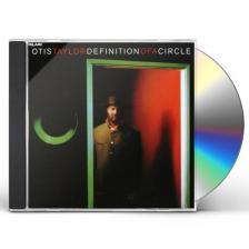OTIS TAYLOR - DEFINITION OF A CIRCLE CD OTIS TAYLOR
