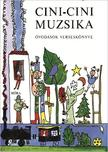 T. Aszódi Éva szerk. - Cini-cini muzsika