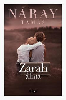 Náray Tamás - Zarah álma - puha borítós