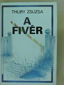 Thury Zsuzsa - A fivér [antikvár]