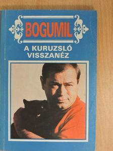 Balogh Gyula - A kuruzsló visszanéz [antikvár]