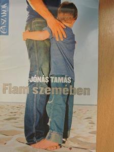 Jónás Tamás - A skarlát madár/Fiam szemében [antikvár]