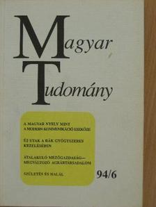 Augusztinovics Mária - Magyar Tudomány 1994. június [antikvár]