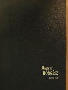 Hegedűs Ferenc - Magyar Horgász 1980-1981. (nem teljes évfolyamok) [antikvár]