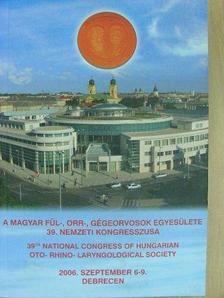 Dr. Bögi Imre - A magyar fül-, orr-, gégeorvosok egyesülete 39. nemzeti kongresszusa [antikvár]