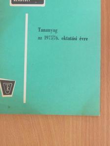 Buza Márton - Tananyag az 1975/76. oktatási évre [antikvár]