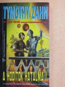 Timothy Zahn - A hódítók hatalma I. [antikvár]