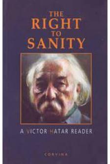 Határ Győző - The right to Sanity (válogatott írások)