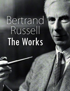 Bertrand Russell - Bertrand Russell: The Works [eKönyv: epub, mobi]