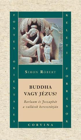 Simon Róbert - BUDDHA VAGY JÉZUS