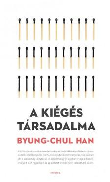 Byung-Chul Han - A kiégés társadalma [eKönyv: epub, mobi]