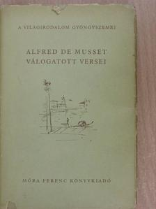 Alfred de Musset - Alfred de Musset válogatott versei [antikvár]