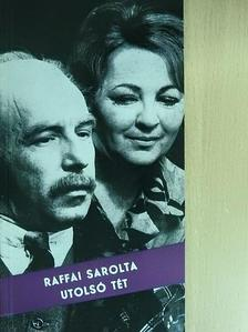 Raffai Sarolta - Utolsó tét [antikvár]