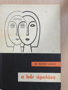 Dr. Kovács László - A bőr ápolása [antikvár]