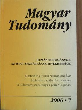 Balogh Balázs - Magyar Tudomány 2006. július [antikvár]