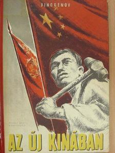 K. Finogenov - Az új Kínában [antikvár]