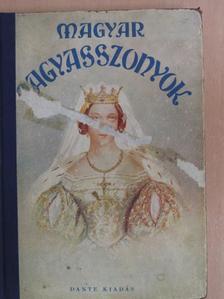B. Radó Lili - Magyar nagyasszonyok [antikvár]