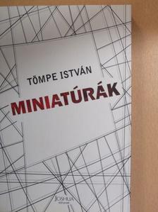Tömpe István - Miniatúrák [antikvár]