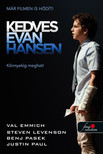 Val Emmich-Steven Levenson-Benj Pasek-Justin Paul - Kedves Evan Hansen