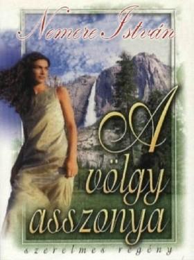 NEMERE ISTVÁN - A völgy asszonya [eKönyv: epub, mobi]