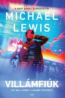 Michael Lewis - Villámfiúk