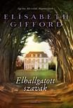 Elisabeth Gifford - Elhallgatott szavak [eKönyv: epub, mobi]